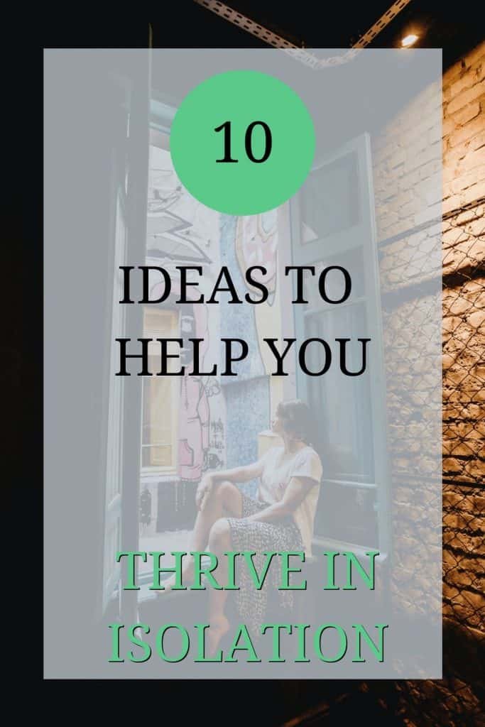 The image shows a woman sat alone in a window. The person signifies somebody with one of the following personality types: extrovert, ambivert, or omnivert. The text over the image reads: '10 ideas to help you thrive in isolation.'