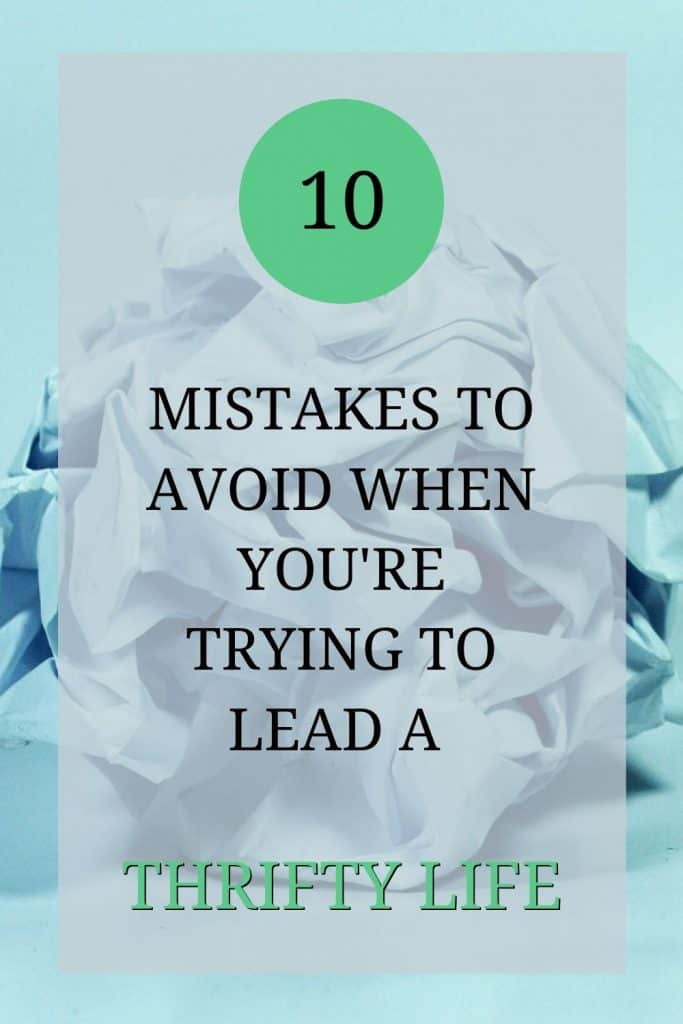 The picture shows a ball of screwed up paper. Over the picture the text reads: '10 mistakes to avoid when you're trying to lead a thrifty life'
