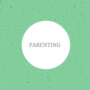 The image shows a green background with spots on. On top of the image, the text reads: 'parenting'.