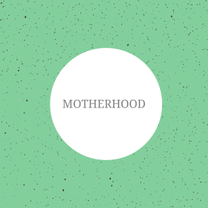 The image shows a green background with spots on. On top of the image, the text reads: 'motherood'.
