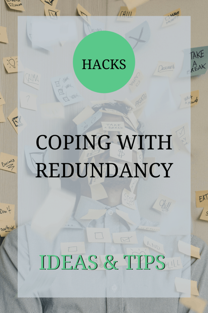 The image shows a man who looks overwhelmed. He has post-it notes containing words such as 'take a break', 'chill' and 'stop' around him and on his face. Over the image, the text reads: 'hacks: coping with redundancy -- hints and tips'.