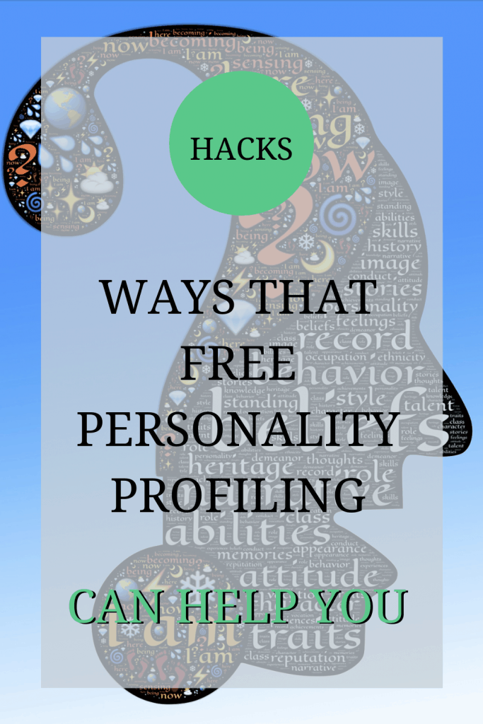 The image is an abstract silhouette image depicting the mind. The text over the image reads: 'hacks: ways that free personality profiling can help you'.