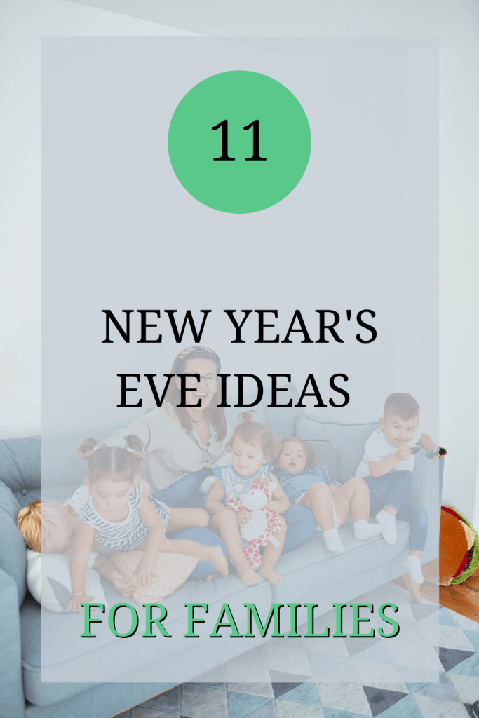 The image shows a young family sat on a sofa. Over the image, the text reads: '11 New Year's Eve ideas for families'.