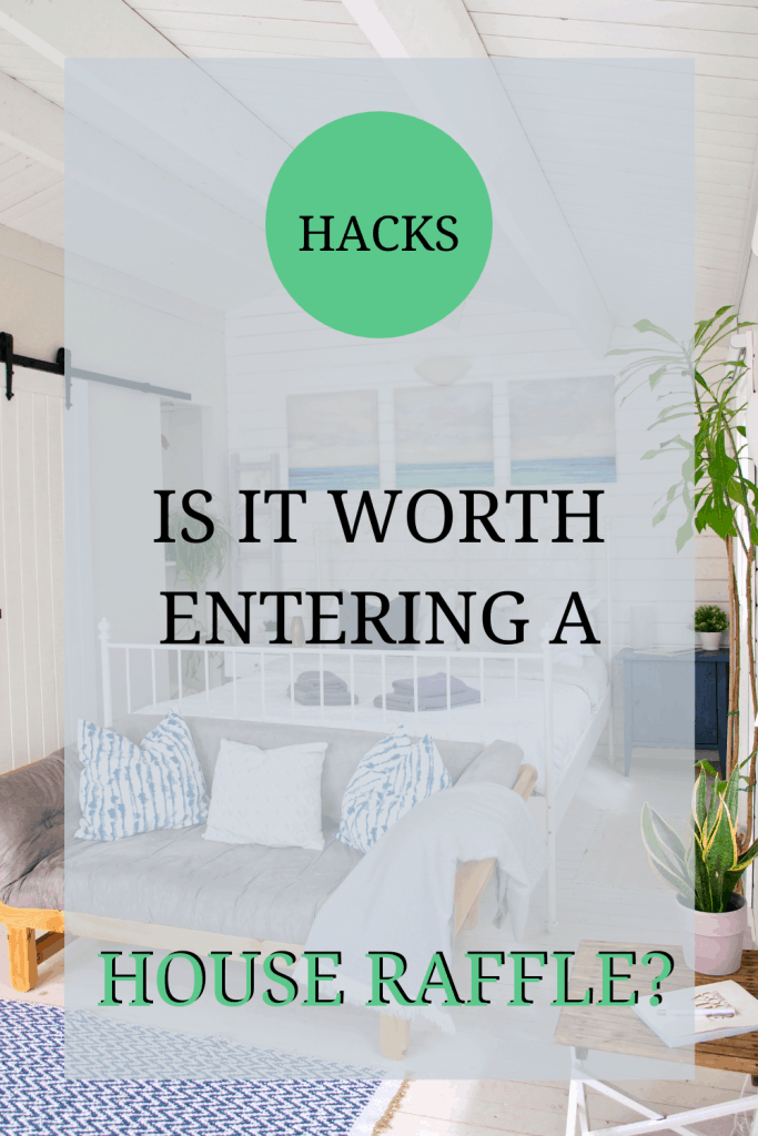 The image shows the inside of a beach house. The text over it reads: 'hacks: is it worth entering a house raffle?'