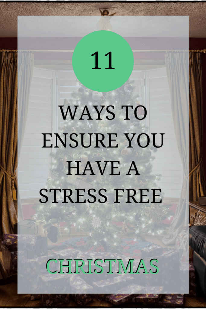 The image shows a Christmas tree. Over the image, the text reads: '11 ways to ensure you have a stress free Christmas'.