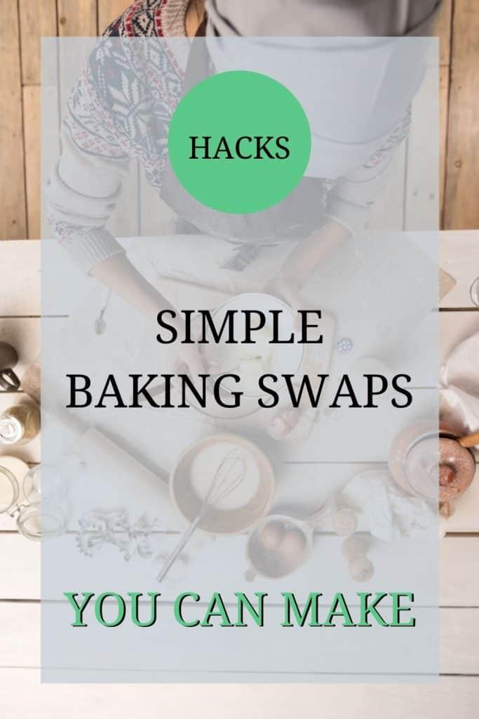 baking swaps - flour, milk and egg alternatives